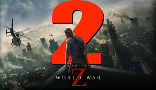 World War Z 2 Latest and upcoming hollywood movies 2017