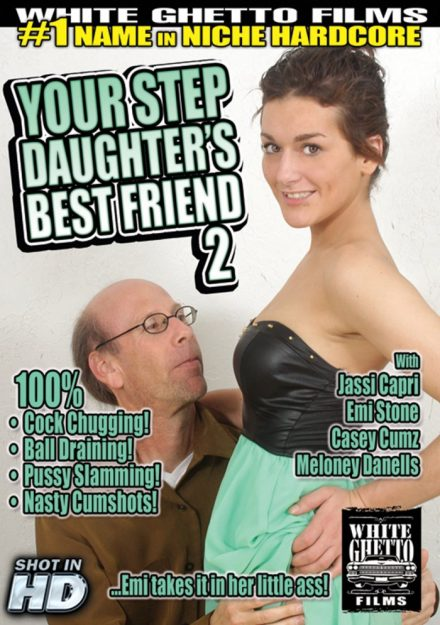 Your Step Daughter's Best Friend 2 Old Men and Teens Porn Movies