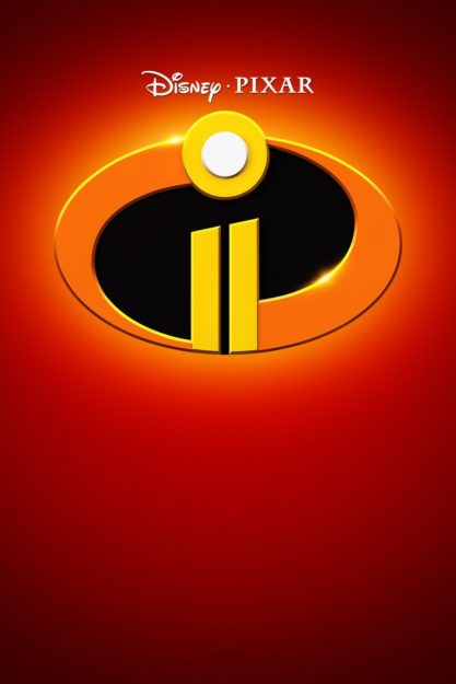 The Incredibles 2 Anticipated Upcoming Animated Films 2018