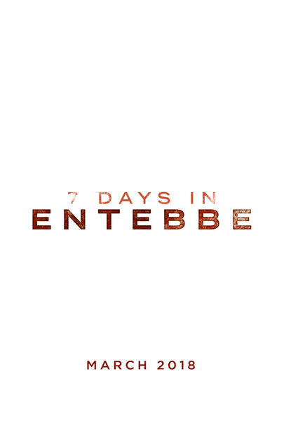 7 Days in Entebbe Upcoming Crime and Thriller Movies in 2018