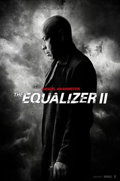 The Equalizer 2 Upcoming Crime and Thriller Movies in 2018