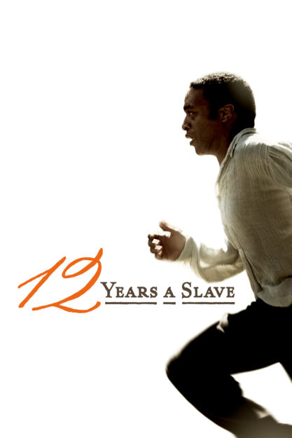 12 Years a Slave - finest movies to watch this weekend