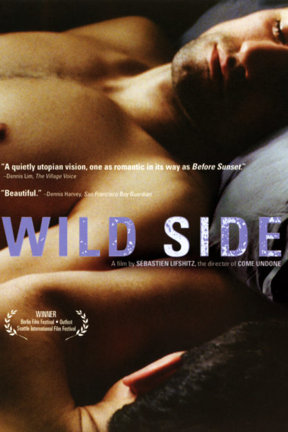 Wild Side (2004) - Movies about Homosexual and Taboo Relationship